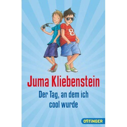 Juma Kliebenstein - Der Tag, an dem ich cool wurde - Preis vom 19.06.2021 04:48:54 h