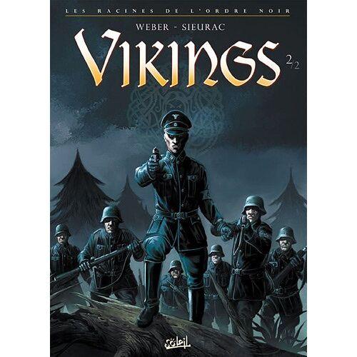 Sieurac, Laurent ;Weber, Patrick - Les racines de l'Ordre Noir, Tome 2 : Vikings - Preis vom 14.06.2021 04:47:09 h
