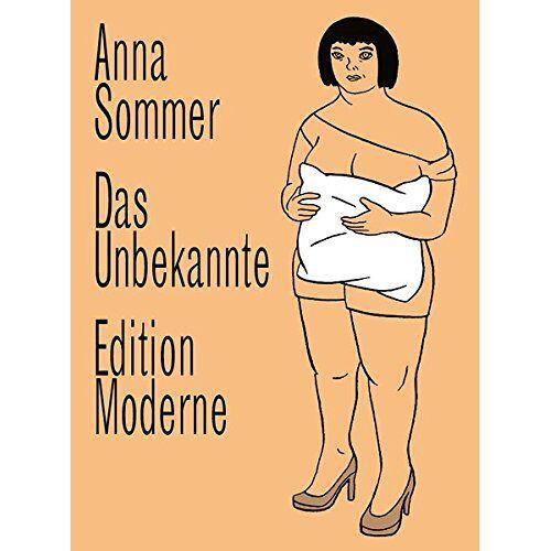 Anna Sommer - Das Unbekannte - Preis vom 17.05.2021 04:44:08 h