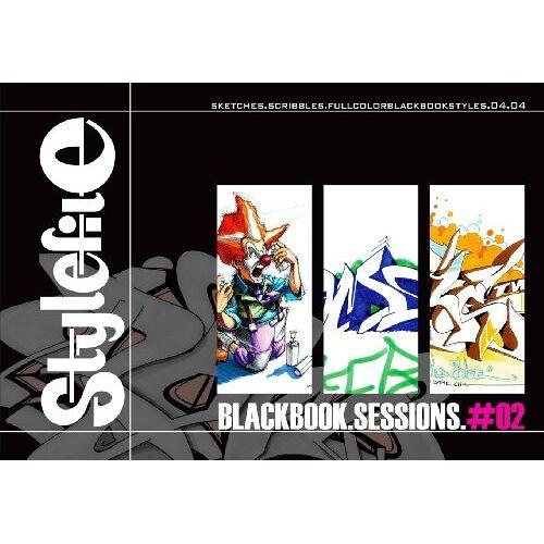 Markus Christl - Stylefile. Blackbook Sessions 2. Sketches. Scribbles. Fullcolourblackbookstyles. 04 04 - Preis vom 23.10.2021 04:56:07 h