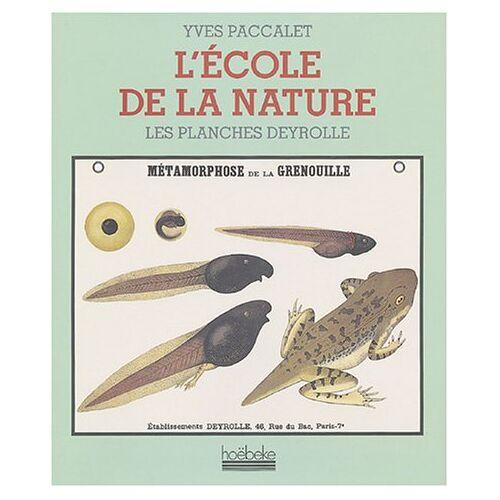 Yves Paccalet - L'Ecole de la nature - Preis vom 15.06.2021 04:47:52 h