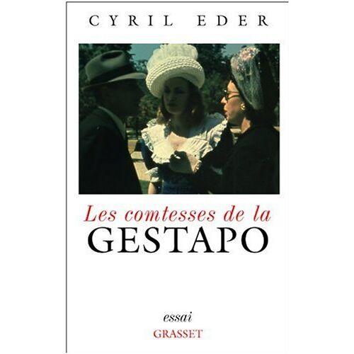 Cyril Eder - Les comtesses de la Gestapo - Preis vom 20.06.2021 04:47:58 h