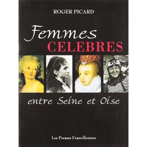 Picard Roger - Les Femmes Célébrés - Preis vom 01.08.2021 04:46:09 h