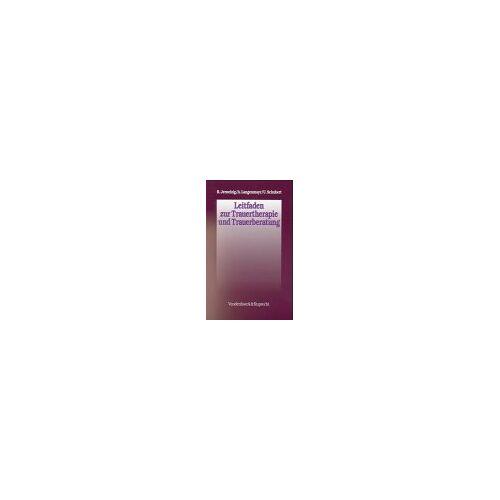 Ralf Jerneizig - Leitfaden zur Trauertherapie und Trauerberatung - Preis vom 19.06.2021 04:48:54 h