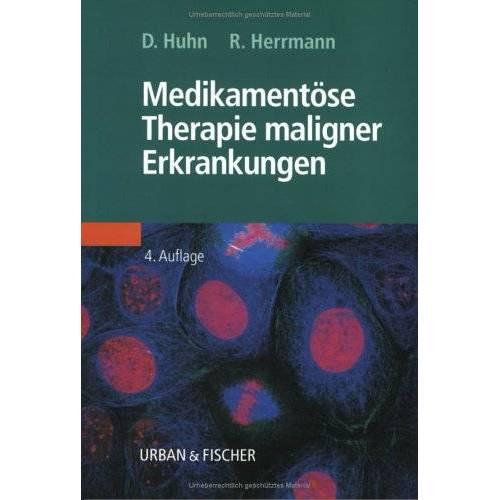 Dieter Huhn - Medikamentöse Therapie maligner Erkrankungen - Preis vom 13.10.2021 04:51:42 h