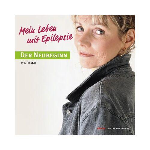 Ines Preußer - Mein Leben mit Epilepsie - Der Neubeginn - Preis vom 12.06.2021 04:48:00 h