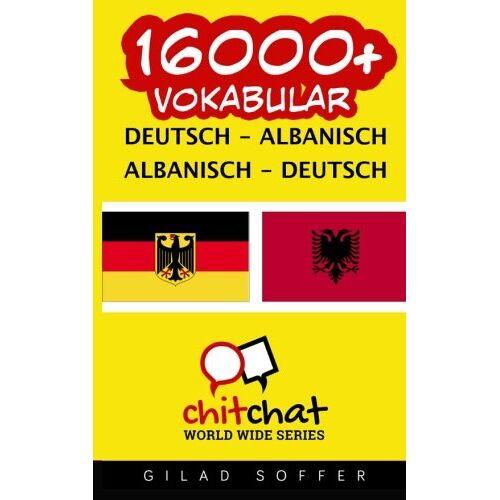Gilad Soffer - 16000+ Deutsch - Albanisch Albanisch - Deutsch Vokabular - Preis vom 20.06.2021 04:47:58 h