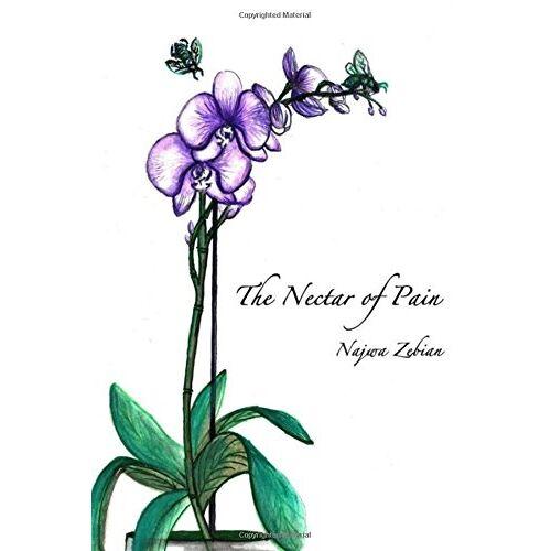 Najwa Zebian - The Nectar of Pain - Preis vom 16.05.2021 04:43:40 h