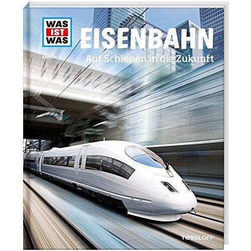 Bernd Flessner - WAS IST WAS Band 54 Eisenbahn. Auf Schienen in die Zukunft (WAS IST WAS Sachbuch, Band 54) - Preis vom 20.06.2021 04:47:58 h