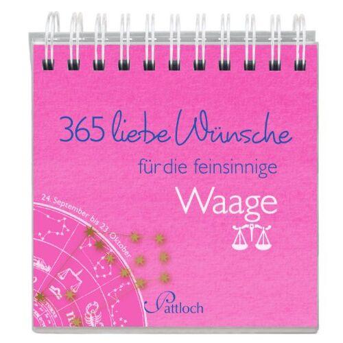 - 365 liebe Wünsche für die Waage - Preis vom 13.06.2021 04:45:58 h