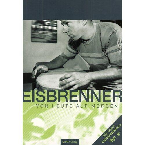 Tino Eisbrenner - Von heute auf morgen (+ CD) - Preis vom 21.06.2021 04:48:19 h