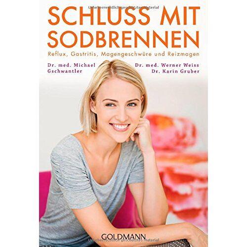 Gruber, Dr. Karin - Schluss mit Sodbrennen: Reflux, Gastritis, Magengeschwüre und Reizmagen - Preis vom 22.06.2021 04:48:15 h