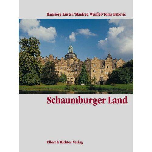 Hansjörg Küster - Schaumburger Land. Eine Bildreise - Preis vom 17.06.2021 04:48:08 h