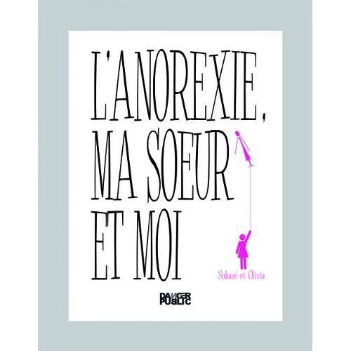 Salome - L'anorexie, ma soeur et moi - Preis vom 29.07.2021 04:48:49 h