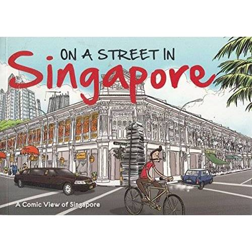 James Suresh - On A Street In Singapore: A Comic View of Singapore - Preis vom 18.06.2021 04:47:54 h