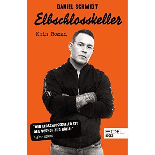Daniel Schmidt - Elbschlosskeller: Kein Roman - Preis vom 17.06.2021 04:48:08 h