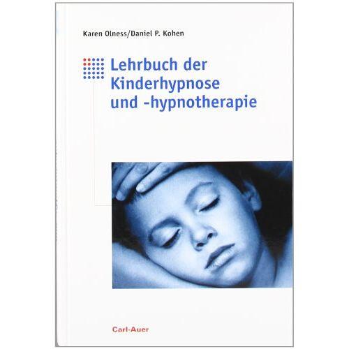Karen Olness - Lehrbuch der Kinderhypnose und -hypnotherapie - Preis vom 23.09.2021 04:56:55 h