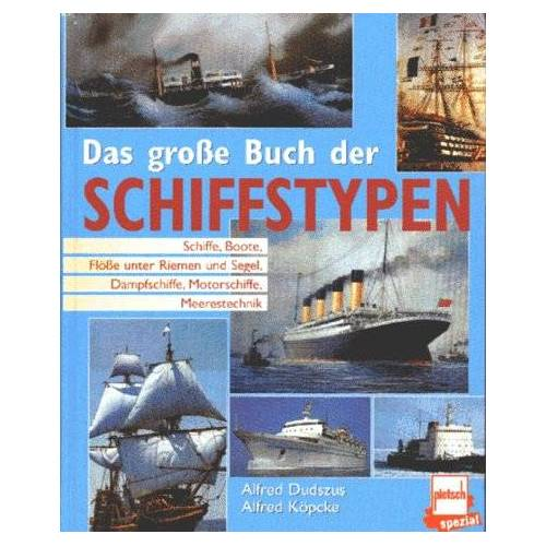 - Das große Buch der Schiffstypen - Preis vom 18.06.2021 04:47:54 h
