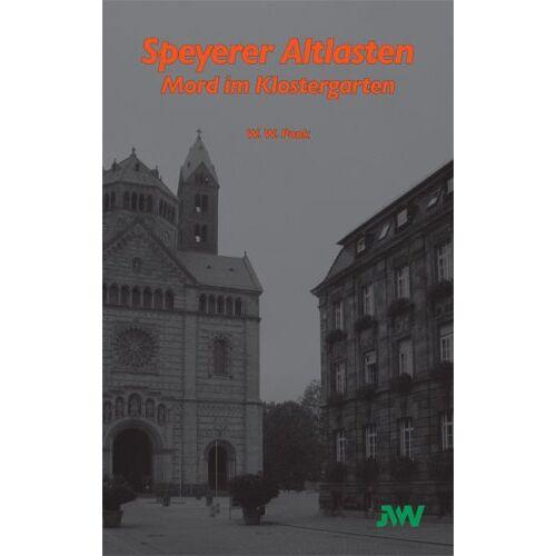 Pook, W. W. - Speyerer Altlasten: Mord im Klostergarten - Preis vom 21.06.2021 04:48:19 h