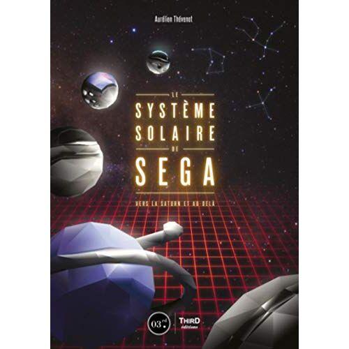 - Le système solaire de SEGA: Vers la Saturn et au-delà (Retrogaming) - Preis vom 09.06.2021 04:47:15 h