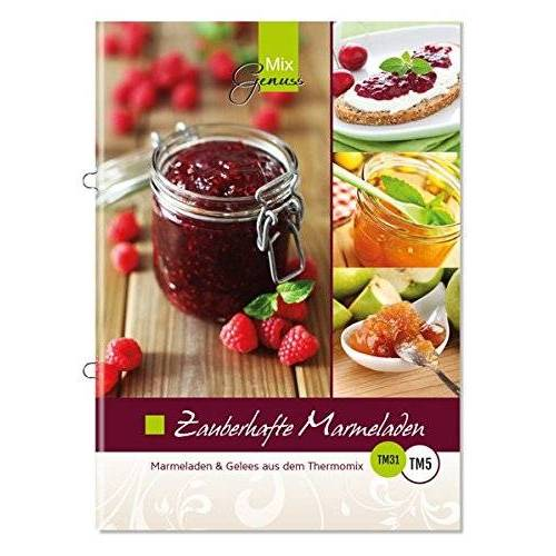 Corinna Wild - Zauberhafte Marmeladen: Marmeladen und Gelees aus dem Thermomix - Preis vom 23.09.2021 04:56:55 h