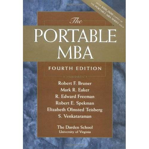 Bruner, Robert F. - The Portable MBA (Portable MBA (Wiley)) - Preis vom 29.07.2021 04:48:49 h