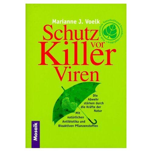 Voelk, Marianne J. - Schutz vor Killerviren - Preis vom 12.06.2021 04:48:00 h