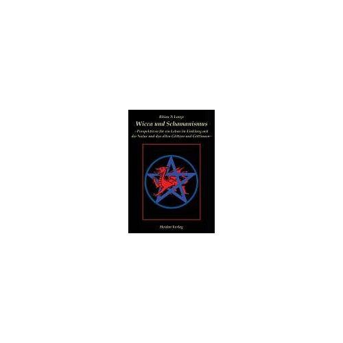 Lange, Rhian N. - Wicca und Schamanismus - Preis vom 01.08.2021 04:46:09 h