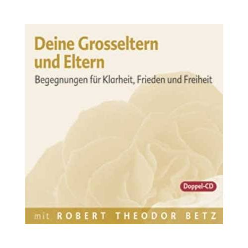 Robert Th Betz - Deine Grosseltern und Eltern, 2 Audio-CDs - Preis vom 15.06.2021 04:47:52 h