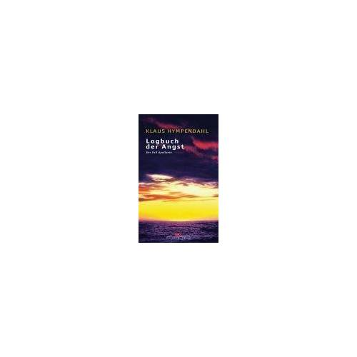 Klaus Hympendahl - Logbuch der Angst: Der Fall APOLLONIA - Preis vom 16.06.2021 04:47:02 h