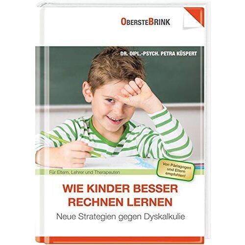 Petra Küspert - Wie Kinder besser rechnen lernen: Neue Strategien gegen Dyskalkulie - Preis vom 08.09.2021 04:53:49 h