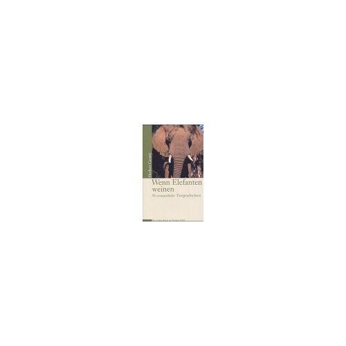 Herbert Cerutti - Wenn Elefanten weinen - Preis vom 18.06.2021 04:47:54 h