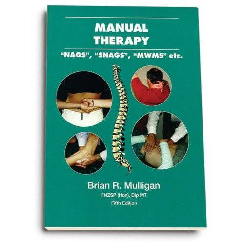 - Manual Therapy: NAGS, SNAGS, MWMS, etc. - Preis vom 19.06.2021 04:48:54 h