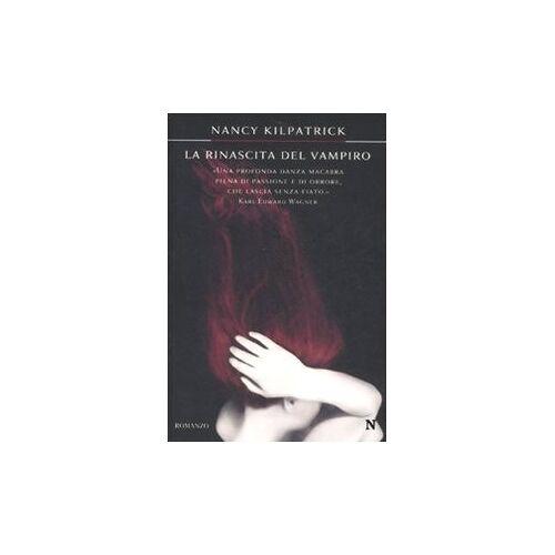 Nancy Kilpatrick - La rinascita del vampiro - Preis vom 16.06.2021 04:47:02 h
