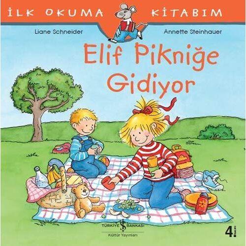 Liane Schneider - Elif Piknige Gidiyor - Ilk Okuma Kitabim: İlk Okuma Kitabım - Preis vom 15.06.2021 04:47:52 h