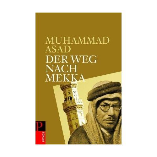 Muhammad Asad - Der Weg nach Mekka - Preis vom 17.06.2021 04:48:08 h