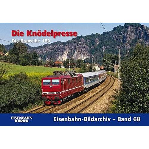 - Die Knödelpresse: Die Baureihe 180 (Eisenbahn-Bildarchiv) - Preis vom 03.08.2021 04:50:31 h