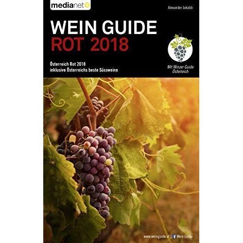 Alexander Jakabb - Wein Guide Österreich Rot 2018: inklusive Österreichs beste Süssweine - Preis vom 19.06.2021 04:48:54 h