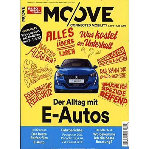 auto motor sport MOOVE - auto motor sport MOOVE 3/2019 Der Alltag mit E-Autos - Preis vom 17.05.2021 04:44:08 h