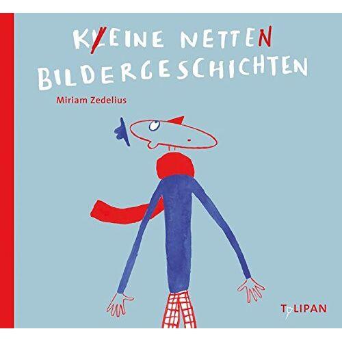 Miriam Zedelius - Keine netten Bildergeschichten - Preis vom 21.06.2021 04:48:19 h