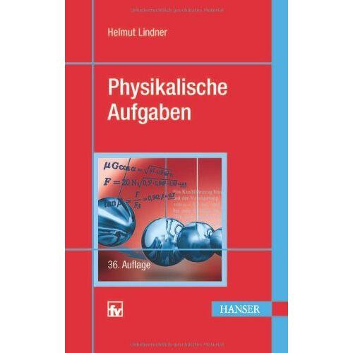 Helmut Lindner - Physikalische Aufgaben - Preis vom 18.06.2021 04:47:54 h