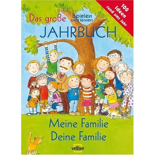- Das große spielen und lernen Jahrbuch - Meine Familie Deine Familie. Meine Familie, deine Familie - Preis vom 19.06.2021 04:48:54 h