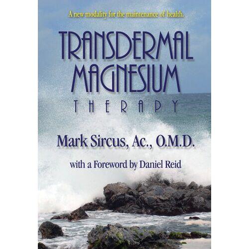Mark Sircus - Transdermal Magnesium Therapy - Preis vom 25.09.2021 04:52:29 h