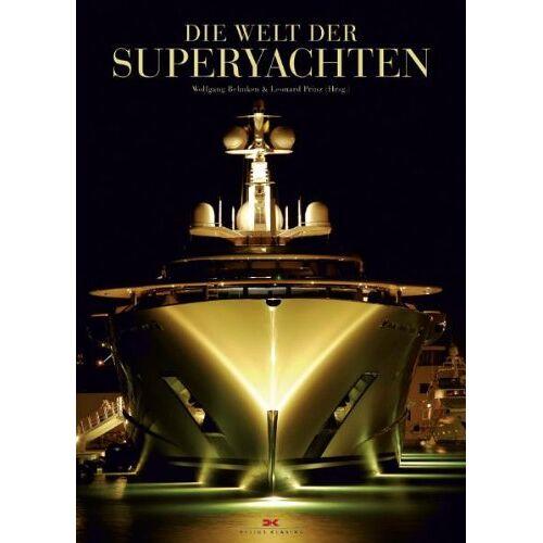 Wolfgang Behnken - Die Welt der Superyachten - Preis vom 20.06.2021 04:47:58 h