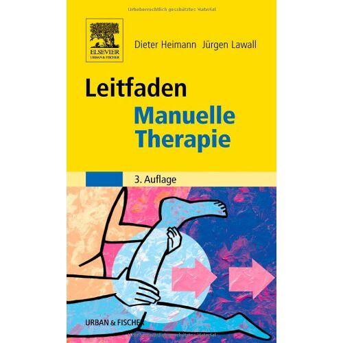 Dieter Heimann - Leitfaden Manuelle Therapie - Preis vom 24.07.2021 04:46:39 h