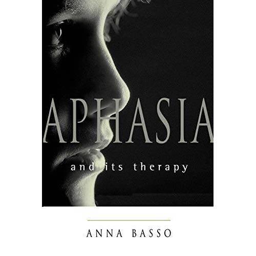 Anna Basso - Aphasia and Its Therapy (Medicine) - Preis vom 15.10.2021 04:56:39 h