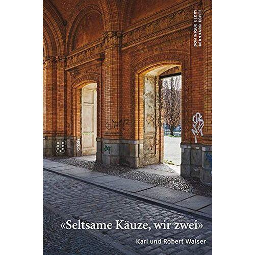 - Seltsame Käuze, wir zwei: Karl und Robert Walser - Preis vom 14.06.2021 04:47:09 h
