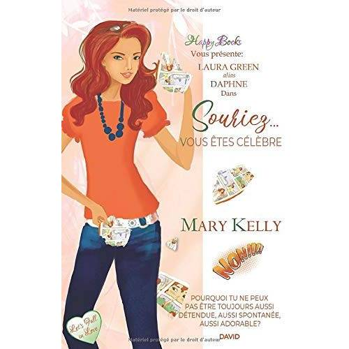 Mary Kelly - Souriez... Vous êtes célèbre (Let's Fall in Love, Band 2) - Preis vom 01.08.2021 04:46:09 h