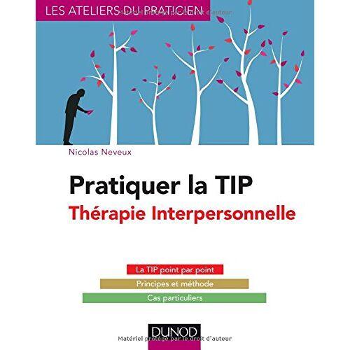 - Pratiquer la thérapie interpersonnelle - Preis vom 13.10.2021 04:51:42 h