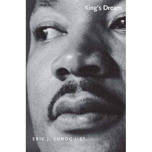 Sundquist, Eric J. - Sundquist, E: King′s Dream (Icons of America) - Preis vom 22.06.2021 04:48:15 h